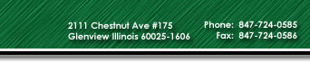 2111 Chestnut Ave #175, Glenview IL 60025-1606,  Phone:  847-724-0585, Fax:  847-724-0586